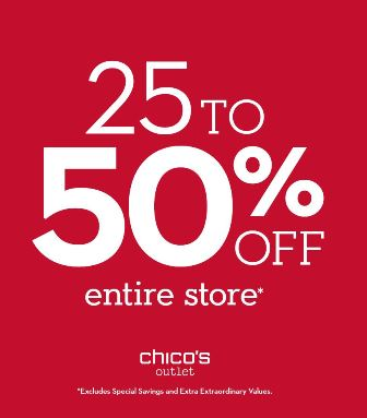 Chico's 25 to 50% off!